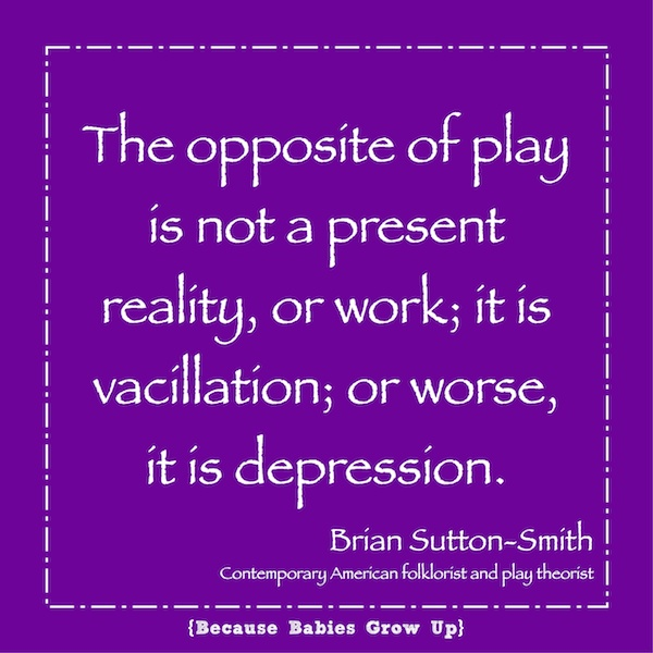The opposite of play is not work, but depression