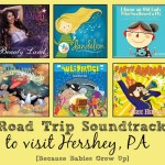 Road Trip Soundtrack to visit Hershey PA